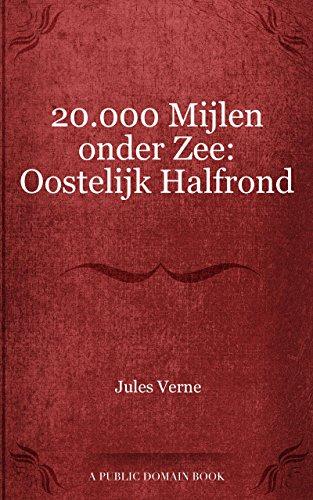 20000 Mijlen Onder Zee Oostelijk Halfrond Dutch Edition Kindle