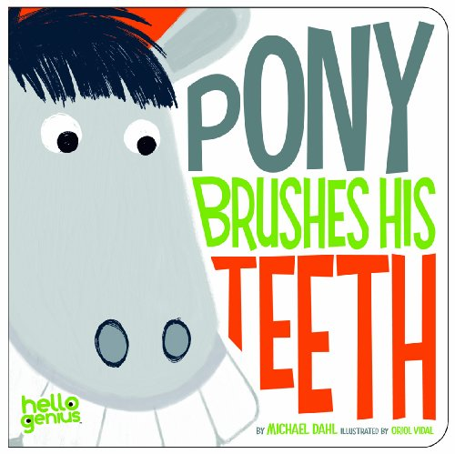 Price comparison product image Pony Brushes His Teeth (Hello Genius)