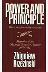 Power and Principle: Memoirs of the National Security Advisor 1977-1981 Paperback