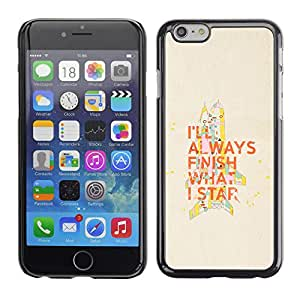 Qstar Arte & diseño plástico duro Fundas Cover Cubre Hard Case Cover para Apple (5.5 inches !!!) iPhone 6 Plus ( Motivational Quote Finish What Start Work)