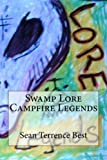 Swamp Lore Campfire Legends
