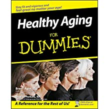 Healthy Aging For Dummies