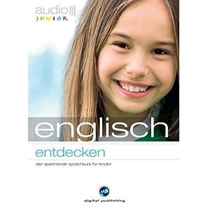 Audio Englisch entdecken. Der Spannende Sprachkurs für Kinder Hörbuch
