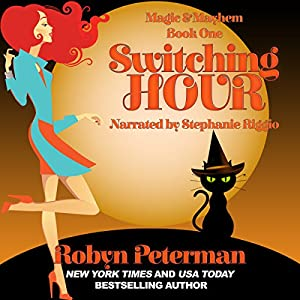 Switching Hour: Magic and Mayhem Book One Audiobook