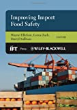 Improving Import Food Safety, Ellefson, Wayne, 0813808774