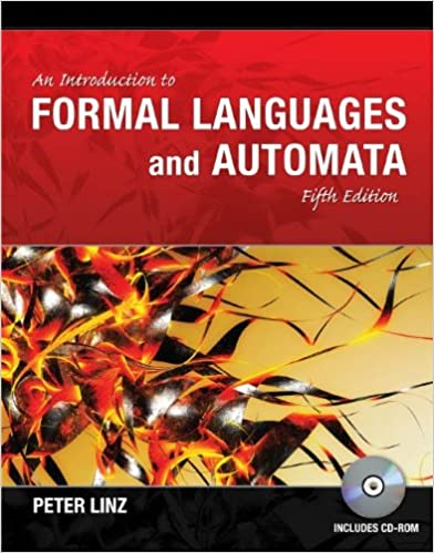 An introduction to formal languages and automata 5 peter linz an introduction to formal languages and automata 5th edition kindle edition fandeluxe Choice Image