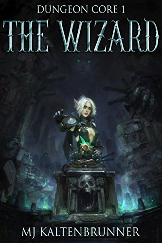 The Wizard (Dungeon Core Book 1) cover