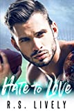 #10: Hate to Love