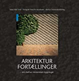 img - for Buildings of Aarhus University/Aarhus Universitets bygninger (None) book / textbook / text book