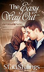 The Easy Way Out: A Contemporary Christian Romance Novel (The Friendship Series, Book 2)