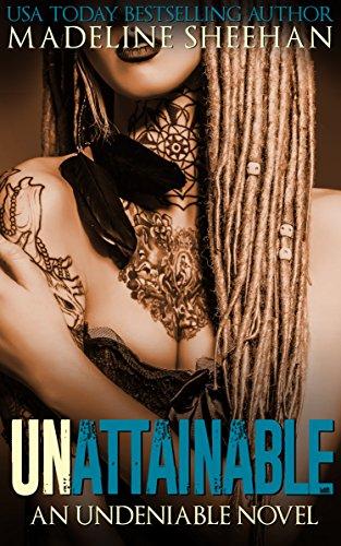- Unattainable (Undeniable Book 3)