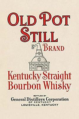 "Buyenlarge Old Pot Still Brand Kentucky Straight Bourbon Whisky - 8"" X 12"""" Fine Art Giclee Print"