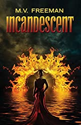 Incandescent (The Incandescent Series Book 1)