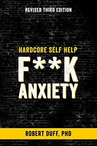Pdf Fitness Hardcore Self Help: F**k Anxiety (Volume 1)