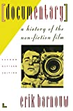 Now brought completely up to date, the new edition of this classic work on documentary films and filmmaking surveys the history of the genre from 1895 to the present day. With the myriad social upheavals over the past decade, documentaries have enjoy...