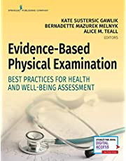 Evidence-Based Physical Examination: Best Practices for Health and Well-Being Assessment