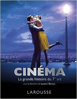 Cinema La Grande Histoire Du 7eme Art 9782035941725