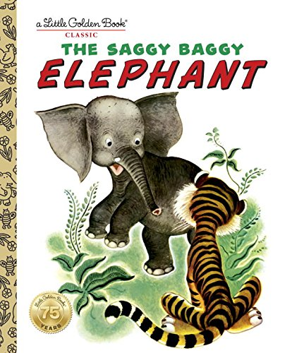 Children's Animal Books: The Saggy Baggy Elephant (Little Golden Book)