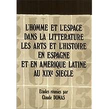 L'homme et l'Espace Dans la Litterature, les Arts et l'Histoire E