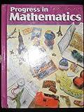 Progress in Mathematics, Grade 6, Rose Anita McDonnell and Catherine D. Le Tourneau, 0821526065