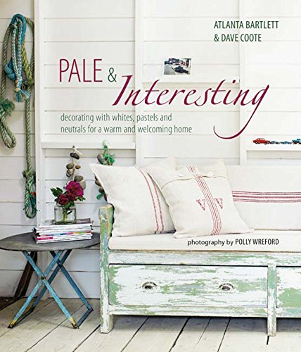 Pale Interesting Decorating With Whites Pastels And Neutrals For A Warm And Welcoming Home