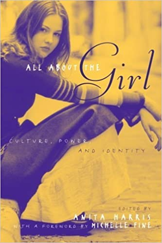 Book All About the Girl: Culture, Power, and Identity (2004-09-21)
