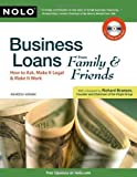 img - for Business Loans From Family & Friends: How to Ask, Make It Legal & Make It Work by Asheesh Advani (2009-11-01) book / textbook / text book
