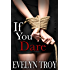 If You Dare - A BDSM Billionaire Erotic Romance Novel