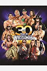 30 Years of WrestleMania by Shields, Brian (2014) Hardcover Hardcover