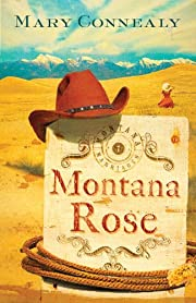 Montana Rose (Montana Marriages)