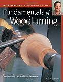Fundamentals of Woodturning (Darlow's Woodturning series)