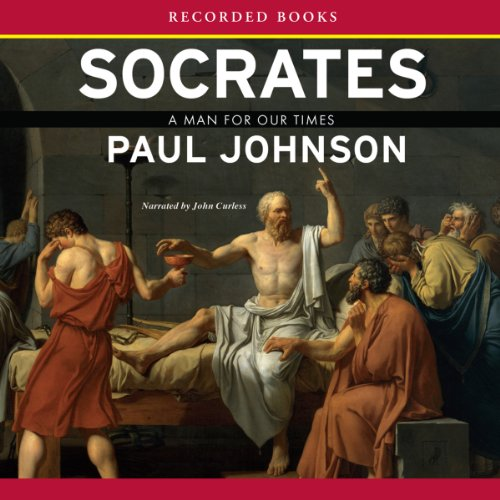 Socrates: A Man for Our Times by Recorded Books