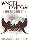 Angel Omega, Brandon Lee Godbee, 1457520125