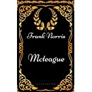 Mcteague : By Frank Norris - Illustrated