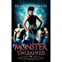 Dark Indiscretions: Monster Unleashed (Dark Indiscretions Series Book 2)
