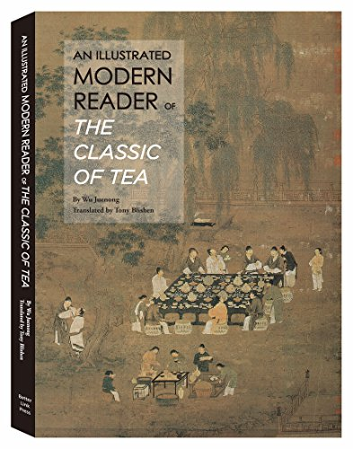 (An Illustrated Modern Reader of 'The Classic of Tea')
