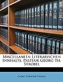 Miscellaneen Literarischen Innhalts Pasteur Georg Th Strobel, Georg Theodor Strobel, 1173782699