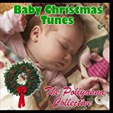 Baby Christmas Tunes by The Pollyanna Collective