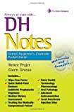 DH Notes : Dental Hygienist's Chairside Pocket Guide, Prajer, Renee and Grosso, Gwen, 0803625413
