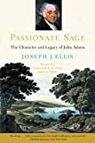 Passionate Sage: The Character and Legacy of John