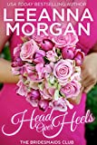 Download Head Over Heels (The Bridesmaids Club Book 3) in PDF ePUB Free Online