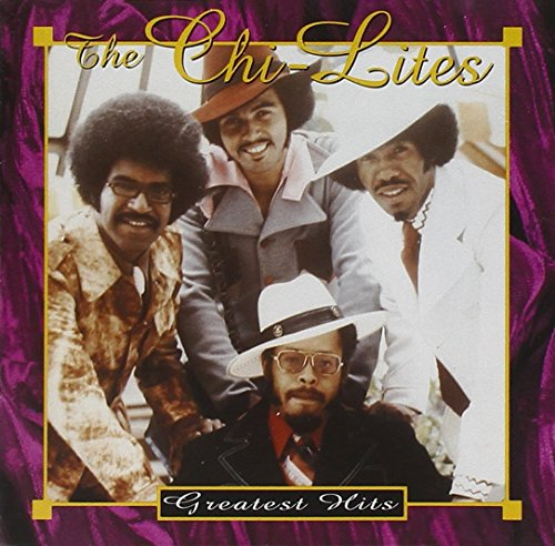 Chi-Lites - Greatest Hits