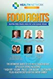 img - for Food Fights: Gluten-Free, Paleo, High-Fat, Low-Sugar, Vegan book / textbook / text book