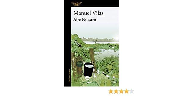 Aire Nuestro eBook: Vilas, Manuel: Amazon.es: Tienda Kindle