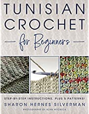 Tunisian Crochet for Beginners: Step-by-step Instructions, plus 5 Patterns!