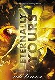 """Eternally Yours (Immortal Beloved)"" av Cate Tiernan"