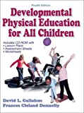 img - for Developmental Physical Education for Today's Children (Book ) [With CDROM] by David L. Gallahue Frances Cleland Donnelly (2003-01-31) Hardcover book / textbook / text book