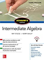 Schaum's Outline of Intermediate Algebra, 3rd Edition