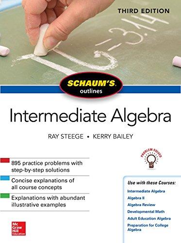 Schaum's Outline of Intermediate Algebra, Third Edition
