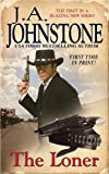 The Loner Book 1, J. A. Johnstone, 0786028165